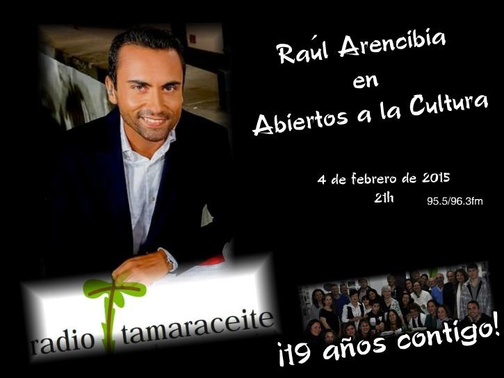 Raúl Arencibia en «Abiertos a la cultura»