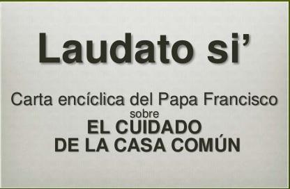 La Encíclica «Laudato si» en Respirando ciudad
